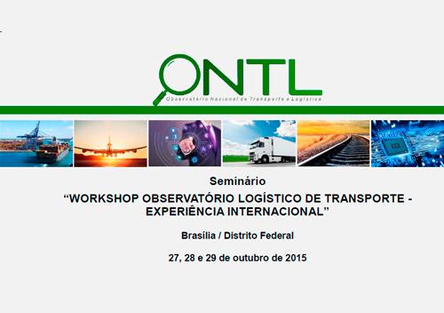 Workshop Observatório Logístico de Transporte - Experiência Internacional
