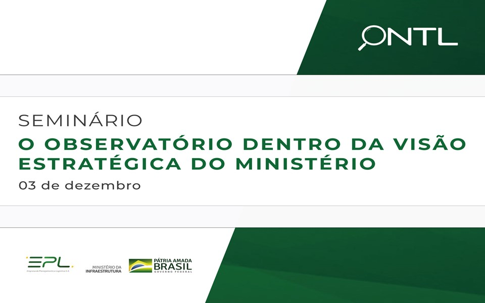 O Observatório na Visão Estratégica do Ministério da Infraestrutura